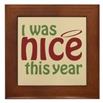 I Was Nice This Year Framed Tile