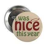 "I Was Nice This Year 2.25"" Button (10 pack)"