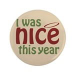 "I Was Nice This Year 3.5"" Button"