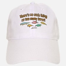 NO SUCH THING AS TOO MANY LURES Baseball Baseball Cap