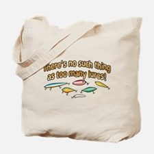 NO SUCH THING AS TOO MANY LURES Tote Bag
