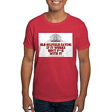 Oilfield Saying T-Shirt, Petroleum, Gas,Oil