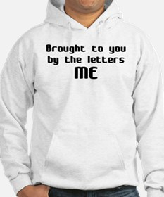 by the letters ME Hoodie