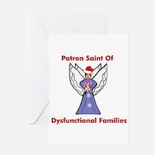Patron Saint Dysfunctional Families Greeting Card
