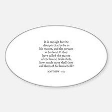 MATTHEW 10:25 Oval Decal