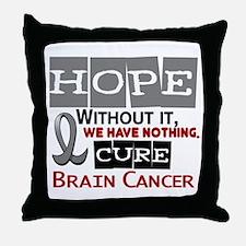 HOPE Brain Cancer 2 Throw Pillow