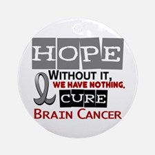 HOPE Brain Cancer 2 Ornament (Round)