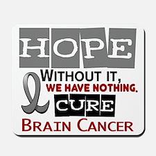 HOPE Brain Cancer 2 Mousepad