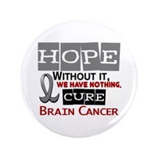 "HOPE Brain Cancer 2 3.5"" Button (100 pack)"