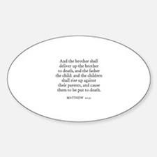 MATTHEW 10:21 Oval Decal