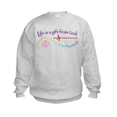 Life is a Gift from God! Sweatshirt