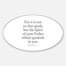 MATTHEW 10:20 Oval Decal