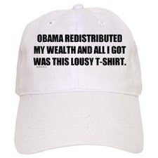 Obama Redistributed My Wealth Baseball Cap