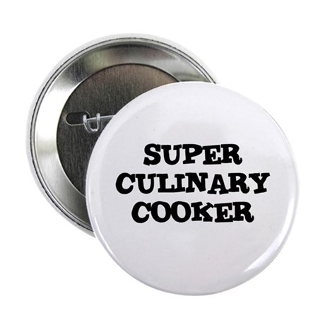 """SUPER CULINARY COOKER 2.25"""" Button (100 pack)"""