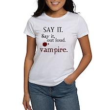 SAY IT. Vampire. Tee