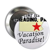 "Come See Reading, PA Vacation 2.25"" Button"