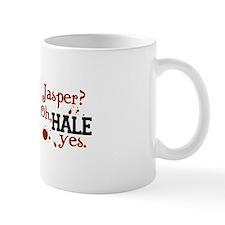 Jasper? Oh, HALE yes. Mug