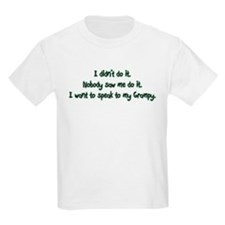 Want to Speak to Grampy T-Shirt