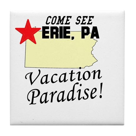 Come See Erie, PA Vacation Pa Tile Coaster