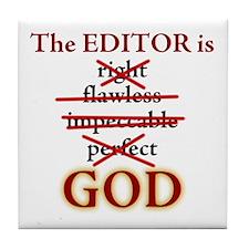 Editor is GOD Tile Coaster