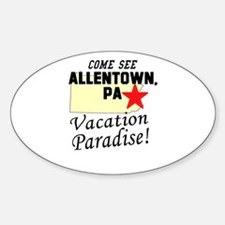 Come See Allentown, PA Vacati Oval Decal