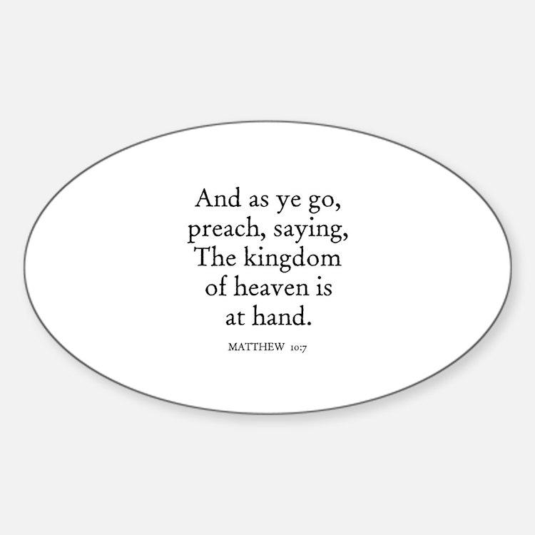 MATTHEW 10:7 Oval Decal