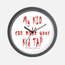 My KID can make your Kid TAP Wall Clock