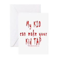 My KID can make your Kid TAP Greeting Card