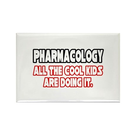 """""""Pharmacology...Cool Kids"""" Rectangle Magnet (100 p"""