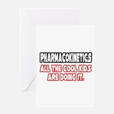 """Pharmacokinetics...Cool"" Greeting Card"