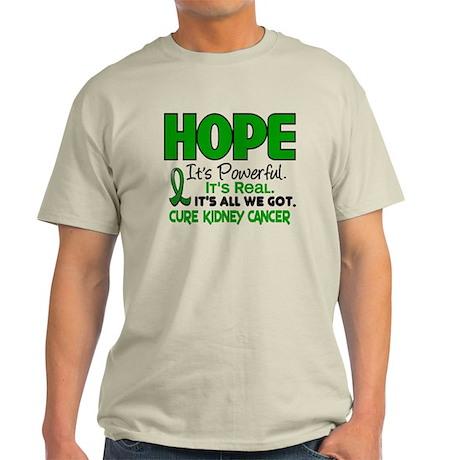 HOPE Kidney Cancer 1 Light T-Shirt