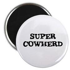 SUPER COWHERD Magnet