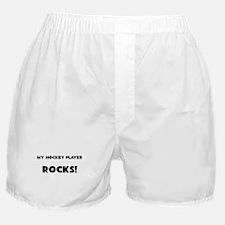 MY Hockey Player ROCKS! Boxer Shorts