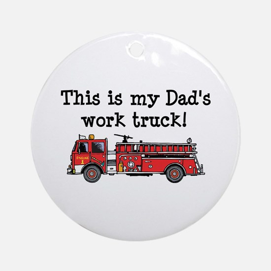 My Dad's Fire Truck Ornament (Round)