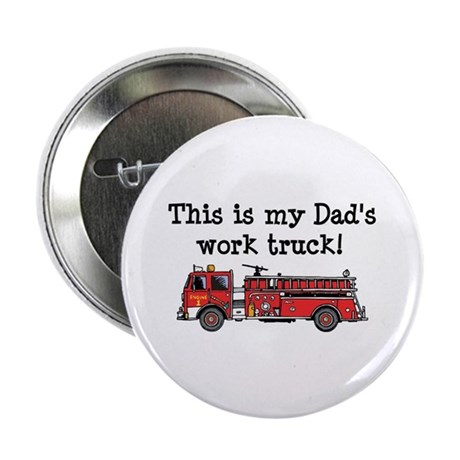 "My Dad's Fire Truck 2.25"" Button (100 pack)"