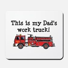My Dad's Fire Truck Mousepad