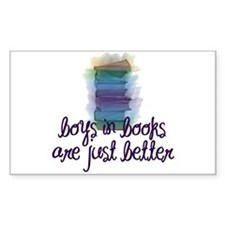 Boys in books are better Rectangle Decal