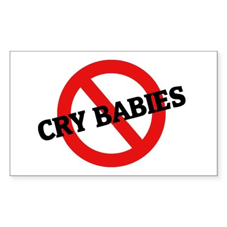 Anti Cry Babies Rectangle Sticker