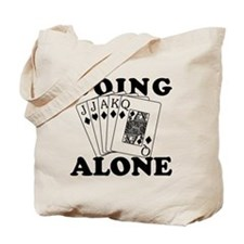 Euchre Going Alone/Loner Tote Bag