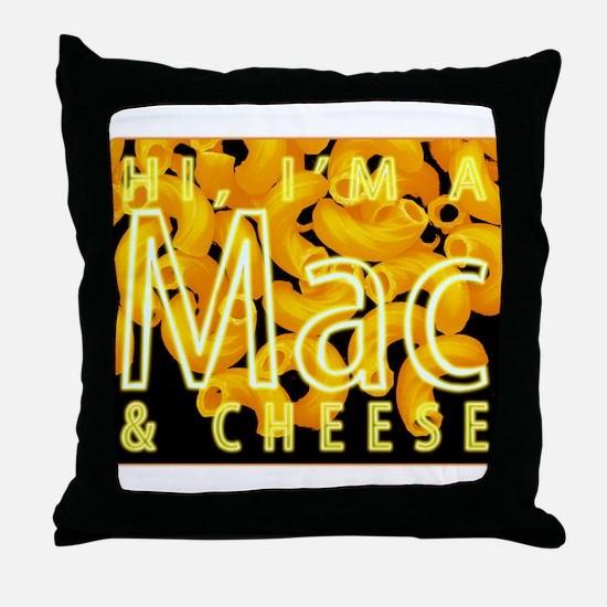 I'm a Mac & Cheese Throw Pillow