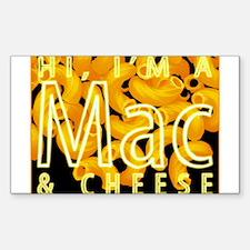 I'm a Mac & Cheese Rectangle Decal