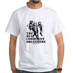 The REAL Community Organizers White T-Shirt