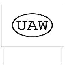 UAW Oval Yard Sign