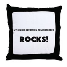 MY Higher Education Administrator ROCKS! Throw Pil