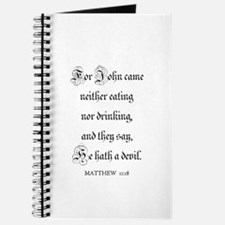 MATTHEW 11:18 Journal