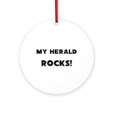 MY Herald ROCKS! Ornament (Round)