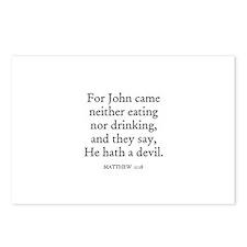 MATTHEW  11:18 Postcards (Package of 8)