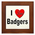 I Love Badgers Framed Tile