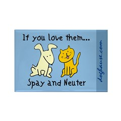 You Love Them Rectangle Magnet (100 pack)