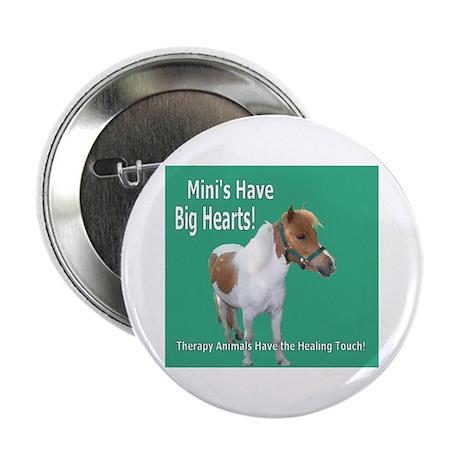 Mini's Have Big Hearts! Button